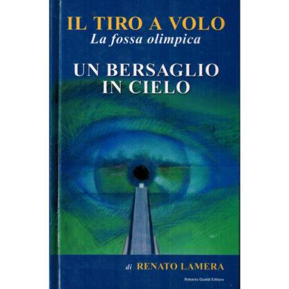 Un bersaglio in cielo di Renato Lamera