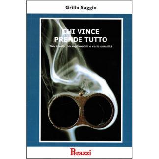 Racconti di tiro a volo - Grillo Saggio